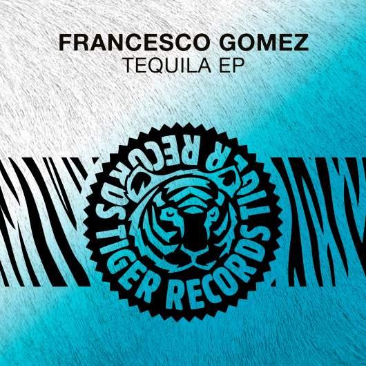 FRANCESCO GOMEZ-Tequila