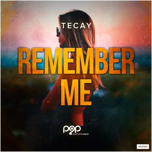 TECAY-Remember Me