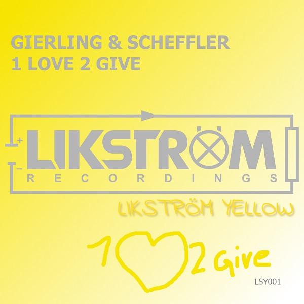 GIERLING & SCHEFFLER-1 Love 2 Give