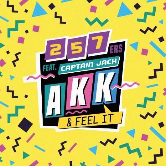 257ERS FEAT. CAPTAIN JACK-Akk & Feel It