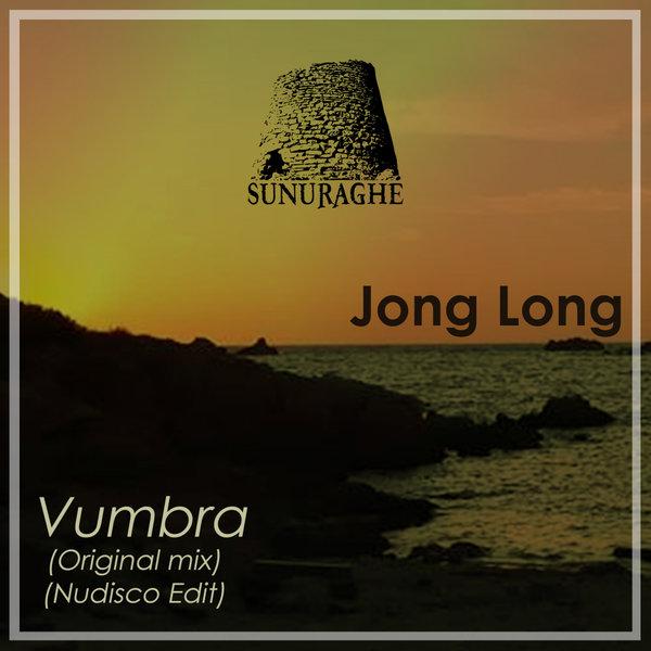 JONG LONG-Vumbra