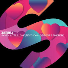 JUNIOR J, JOHN GIBBONS & THERESE-Save A Little Love