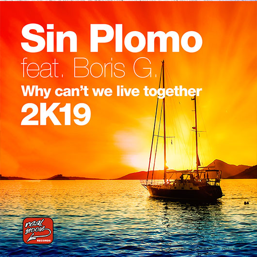 SIN PLOMO FEAT. BORIS G-Why Can_t We Live Together