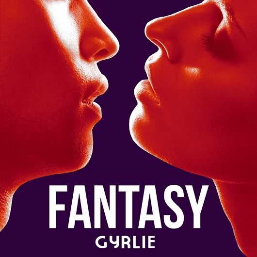 GYRLIE-Fantasy