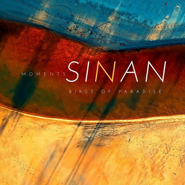 SINAN-Birds Of Paradise