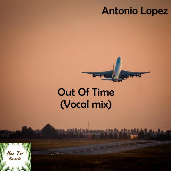 ANTONIO LOPEZ-Out Of Time