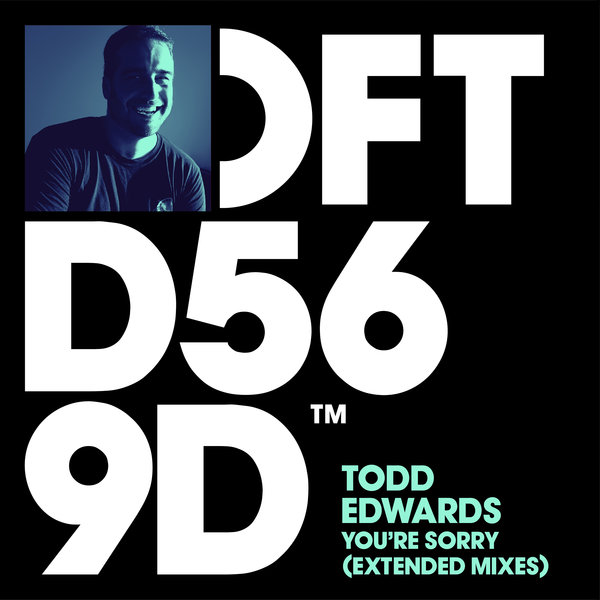 TODD EDWARDS-You´re Sorry