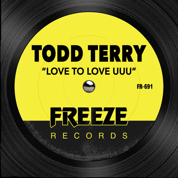 TODD TERRY-Love To Love Uuu