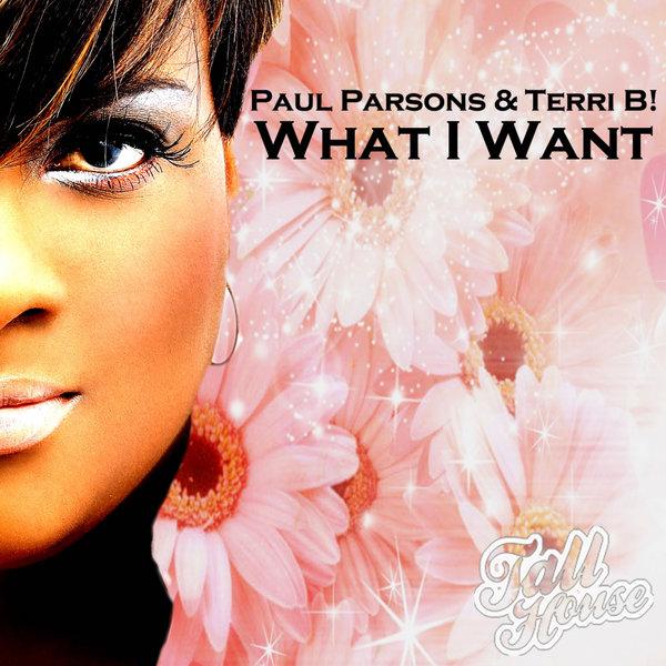 PAUL PARSONS, TERRI B!-What I Want