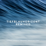 THOMAS LEMMER & CHRISTOPH SEBASTIAN PABST-Tiefblauhorizont Remixed