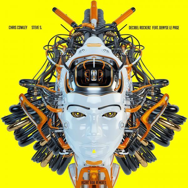 CHRIS COWLEY, STEVE S. & DECIBEL ROCKERZ FEAT. DENYSE LEPAGE-Agent 808 (remixes)