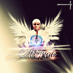 WILL G. FEAT. A. VOLTAGE-Celebrate
