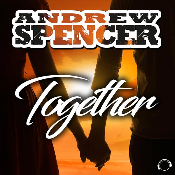 ANDREW SPENCER-Together