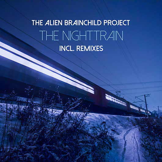 The Alien Brainchild Project-The Nighttrain
