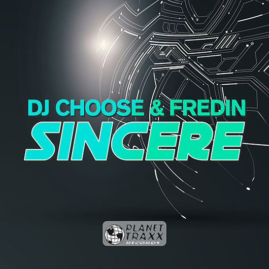 DJ CHOOSE & FREDIN-Sincere