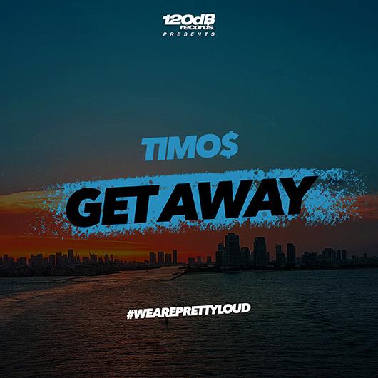 TIMO$-Get Away
