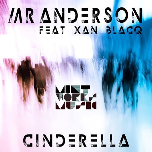 MR. ANDERSON FEAT. XAN BLACQ-Cinderella