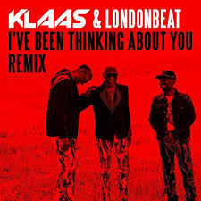 KLAAS VS LONDONBEAT-I Ve Been Thinking About You