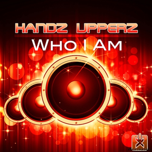 HANDZ UPPERZ-Who I Am