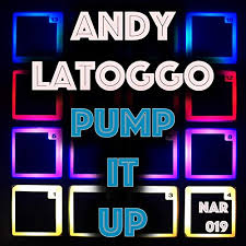 ANDY LATOGGO-Pump It Up
