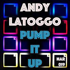 ANDY LATOGGO-Pump It Up