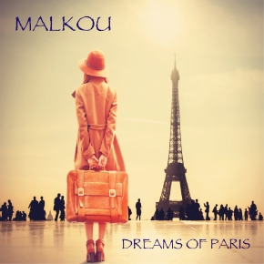MALKOU-Dreams Of Paris