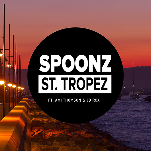 SPOONZ FT. AMI THOMSON & JD ROX-St Tropez