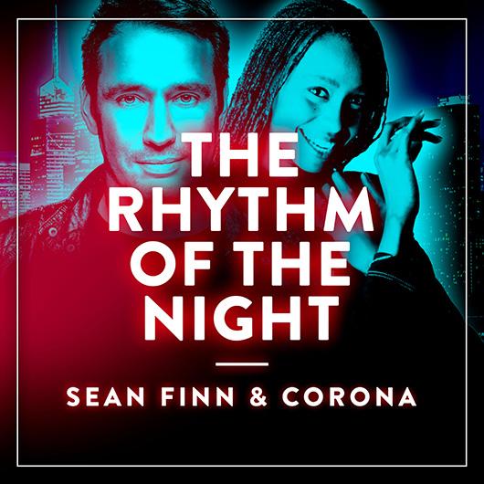SEAN FINN & CORONA-The Rhythm Of The Night