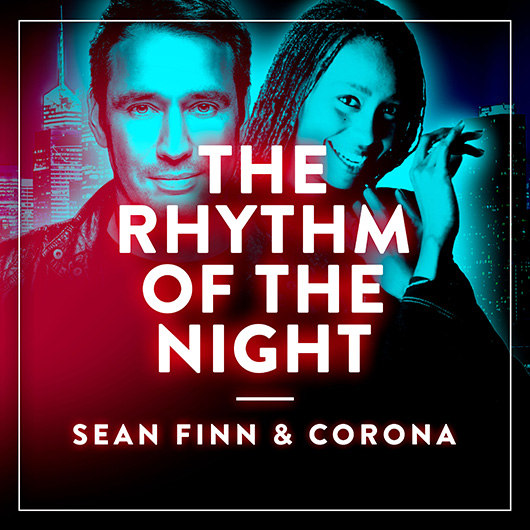 SEAN FINN & CORONA-The Rhythm Of The Night