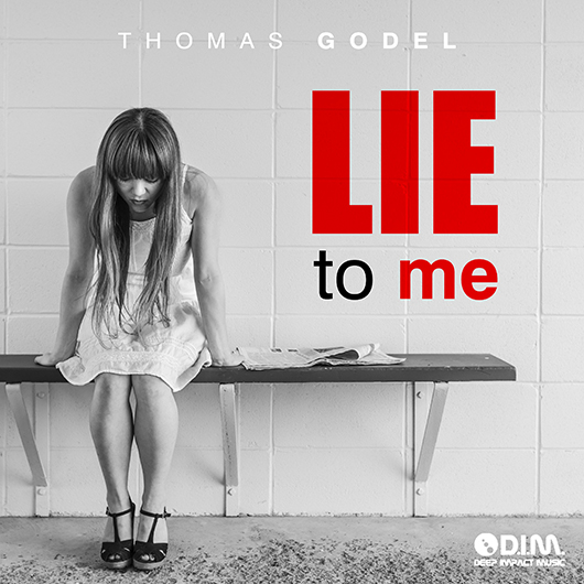 THOMAS GODEL-Lie To Me