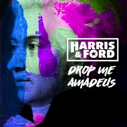HARRIS & FORD-Drop Me Amadeus