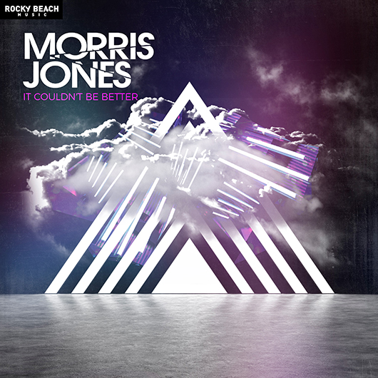 MORRIS JONES-It Couldnt Be Better