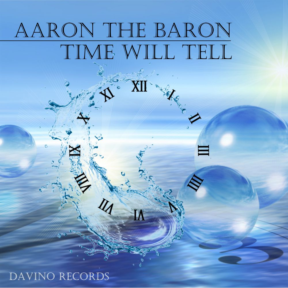AARON THE BARON-Time Will Tell ( Deep Jazzy Lounge Mix )