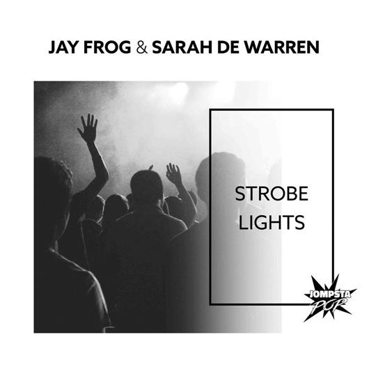 JAY FROG & SARAH DE WARREN-Strobe Lights