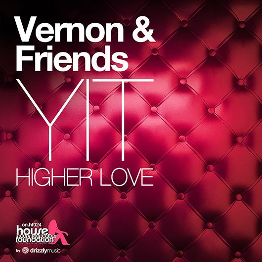 VERNON & FRIENDS-Yit Higher Love