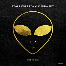 STARS OVER FOY & VIENNA SKY-Until Infinity