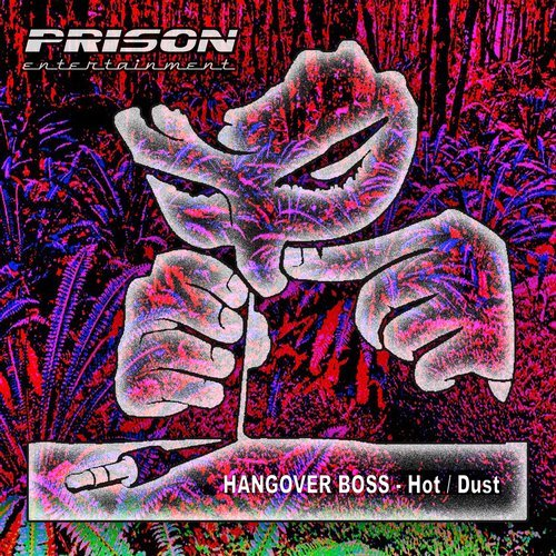HANGOVER BOSS-Dust