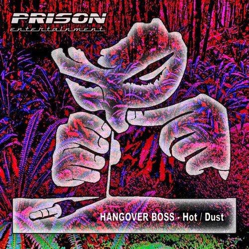 HANGOVER BOSS-Dust