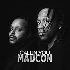 MADCON-Callin You