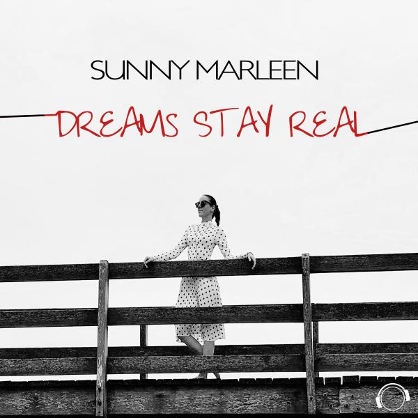 SUNNY MARLEEN-Dreams Stay Real