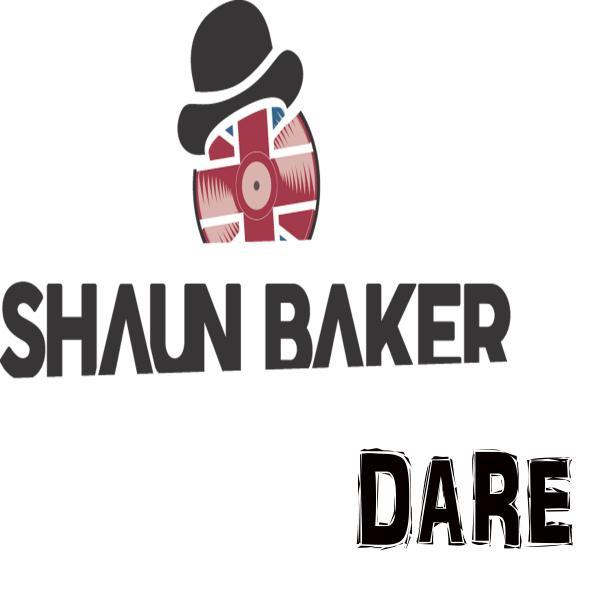SHAUN BAKER-Dare