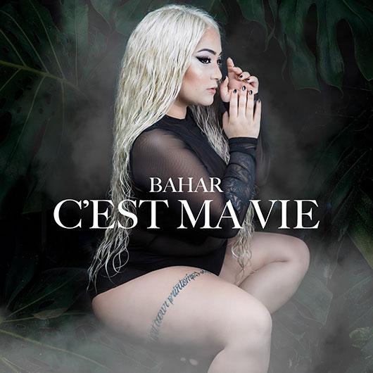 BAHAR-C Est Ma Vie