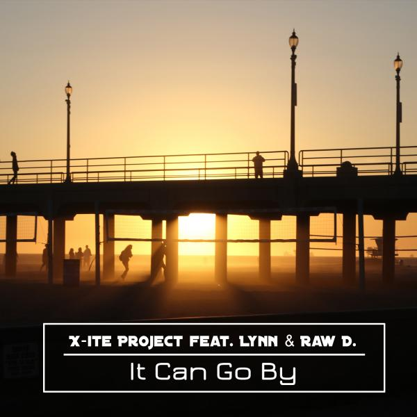 X-ITE PROJECT FEAT. LYNN & RAW D.-It Can Go By