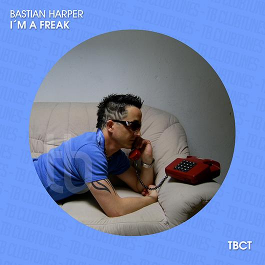 BASTIAN HARPER-I´m A Freak