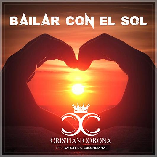 CRISTIAN CORONA-Bailar Con El Sol