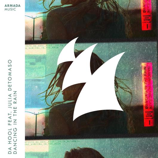 DA HOOL FEAT. JULIA DETOMASO-Dancing In The Rain