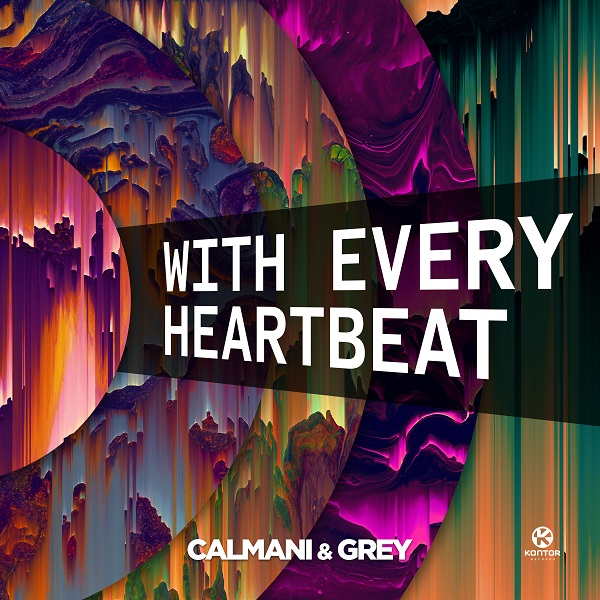 CALMANI & GREY-With Every Heartbeat