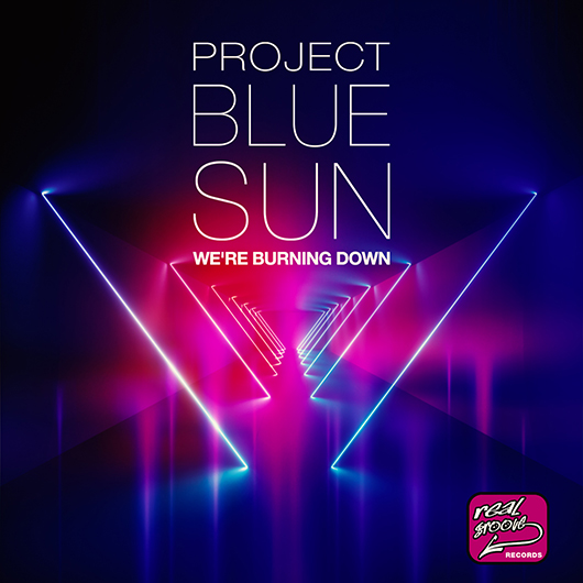 PROJECT BLUE SUN-We´re Burning Down