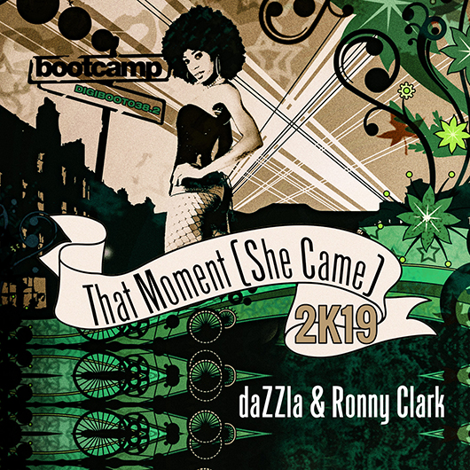 DAZZLA & RONNY CLARK-That Moment (she Came)