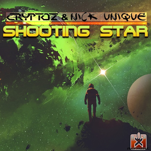 CRYPTOZ & NICK UNIQUE-Shooting Star